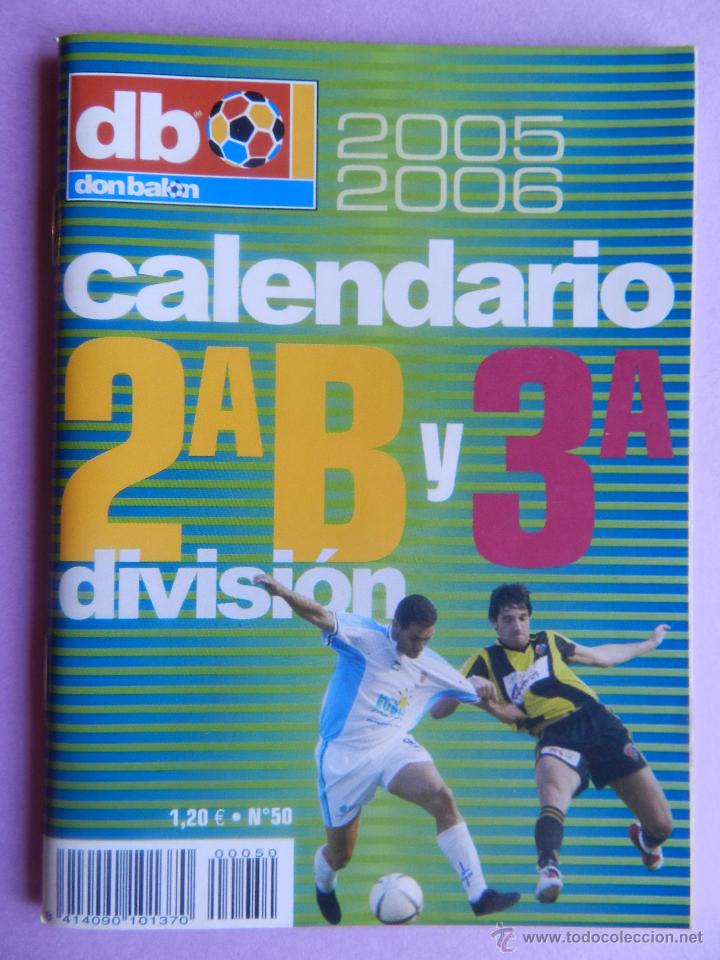 Calendario Segunda B.Extra Don Balon Calendario Segunda B Tercera Division 2005 2006 Especial Bolsillo Liga 05 06 Futbol