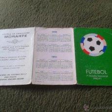Coleccionismo deportivo: CALENDARIO DE FUTBOL FUTEBOL LIGA TEMPORADA 1990 1991 90 91 1ª DIVISION PORTUGAL PARTIDOS FECHAS . Lote 44352754