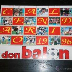 Coleccionismo deportivo: CALENDARIO DON BALÓN 1996 . Lote 44466112