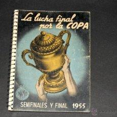 Coleccionismo deportivo: CALENDARIO DINAMICO LUCHA FINAL POR LA COPA SEMIFINALES Y FINAL 1955. Lote 44670175