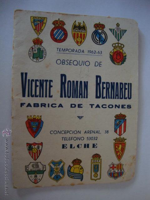 CALENDARIO TEMPORADA 1962-1963, PUBLICIDAD ELCHE LOTCRE250 (Coleccionismo Deportivo - Documentos de Deportes - Calendarios)