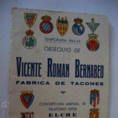 Coleccionismo deportivo: CALENDARIO TEMPORADA 1962-1963, PUBLICIDAD ELCHE LOTCRE250. Lote 44789989