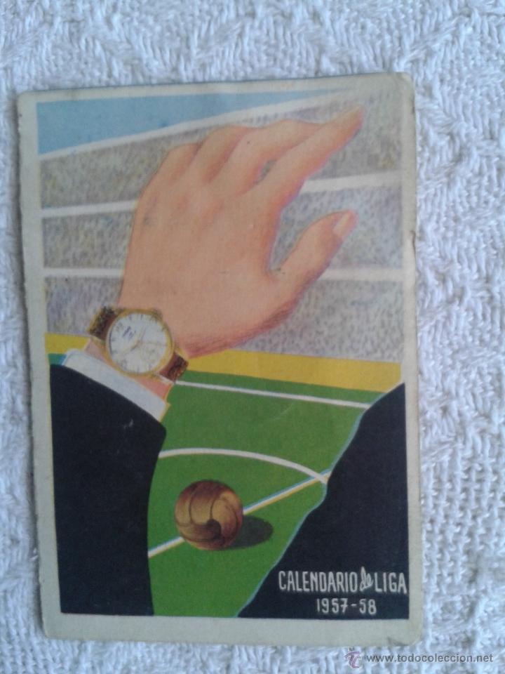 CALENDARIO DE LIGA 1957-58. 1ª DIVISION. PUBLICIDAD DE MARCA DE RELOJES TITAN (Coleccionismo Deportivo - Documentos de Deportes - Calendarios)