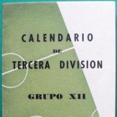 Coleccionismo deportivo: CALENDARIO DE FUTBOL TEMPORADA 1955/56 DE TERCERA DIVISION GRUPO XII ANDALUCIA SIN ESTRENAR. Lote 45619778