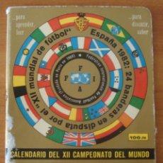 Coleccionismo deportivo: CALENDARIO DINAMICO DEL MUNDIAL ESPAÑA 1982. XII CAMPEONATO DEL MUNDO.. Lote 45667849