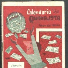 Coleccionismo deportivo: CALENDARIO DEL QUINIELISTA 1963 - 1964. Lote 46051851