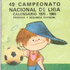 Coleccionismo deportivo: CALENDARIO CAMPEONATO NACIONAL DE LIGA TEMPORADA 1979 / 80. Lote 46154062