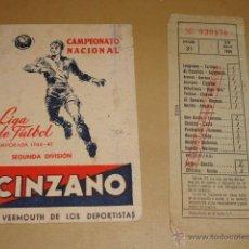 Coleccionismo deportivo: CALENDARIO CAMPEONATO NACIONAL LIGA DE FUTBOL TEMPORADA 1946-47 SEGUNDA DIVISION PUBLICIDAD CINZANO . Lote 46173670