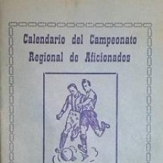 Coleccionismo deportivo: C.D. BLANCA RARO CALENDARIO DEL CAMPEONATO REGIONAL DE AFICIONADOS DE MURCIA 1959-60. Lote 46389515