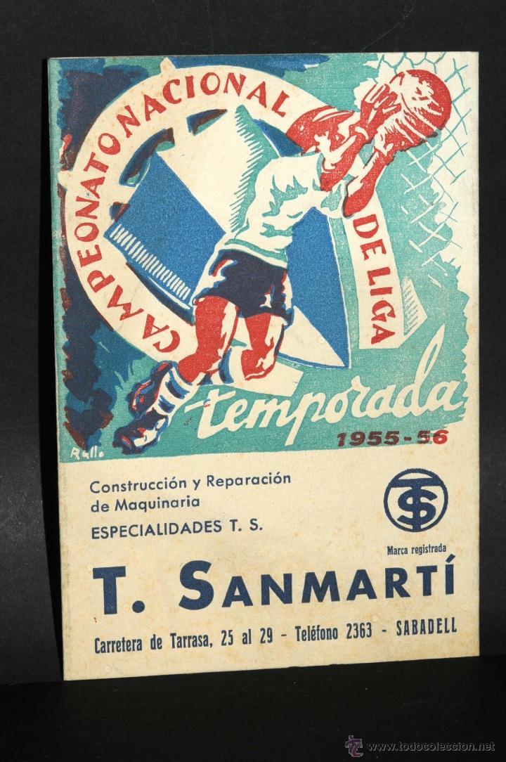 CALENDARIO CAMPEONATO NACIONAL DE LIGA TEMPORADA 1955 - 1956 PROPAGANDA T. SANMARTI (Coleccionismo Deportivo - Documentos de Deportes - Calendarios)