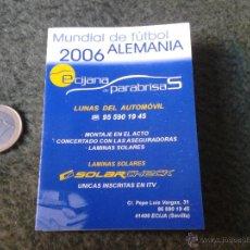 Coleccionismo deportivo: CALENDARIO TRÍPTICO MUNDIAL DE FÚTBOL ALEMANIA 2006 GERMANY WORLD CUP SOCCER FOOTBALL CHAMPIONSHIP. Lote 47105979