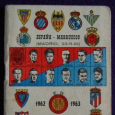 Coleccionismo deportivo: CALENDARIO CAMPEONATO FUTBOL. LIGA 1962-1963.ESPAÑA-MARRUECOS (MADRID 1961). PUBLICIDAD BEN-HUR. Lote 47303739