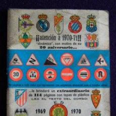 Coleccionismo deportivo: CALENDARIO CAMPEONATO FUTBOL. LIGA 1969-1970. CON FOTOS DE LOS JUGADORES DE EQUIPOS. DINAMICO.. Lote 47303867