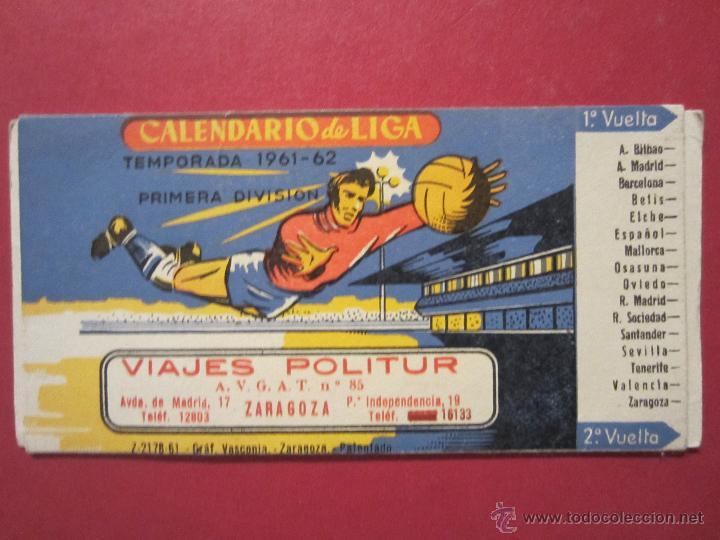 CALENDARIO PARA CAMPEONATO DE LIGA 1ª DIVISION 1961-1962. (PUBLICIDAD VIAJES POLITUR. ZARAGOZA). (Coleccionismo Deportivo - Documentos de Deportes - Calendarios)