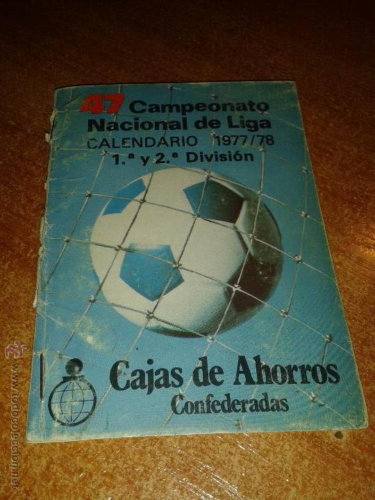 CALENDARIO CAMPEONATO NACIONAL DE LIGA 1977/78 (Coleccionismo Deportivo - Documentos de Deportes - Calendarios)