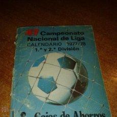 Coleccionismo deportivo: CALENDARIO CAMPEONATO NACIONAL DE LIGA 1977/78. Lote 49469976