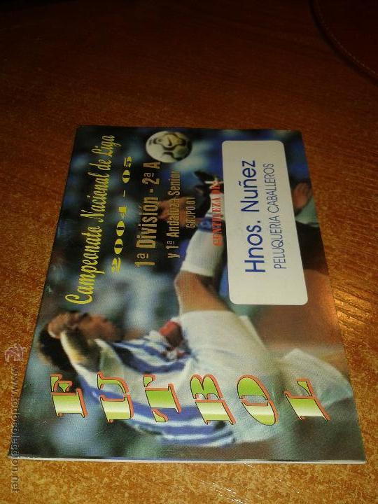 CALENDARIO CAMPEONATO NACIONAL DE LIGA 2004/05 (Coleccionismo Deportivo - Documentos de Deportes - Calendarios)