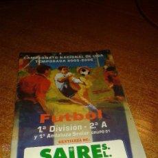 Coleccionismo deportivo: CALENDARIO CAMPEONATO NACIONAL DE LIGA 2005/06. Lote 49470003