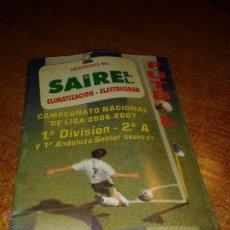 Coleccionismo deportivo: CALENDARIO CAMPEONATO NACIONAL DE LIGA 2006/07. Lote 49470009