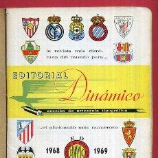 Coleccionismo deportivo: CALENDARIO LIGA FUTBOL , DINAMICO , TEMPORADA 1968 1969 , ORIGINAL , G11. Lote 49980848