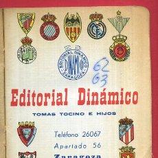 Coleccionismo deportivo: CALENDARIO LIGA FUTBOL , DINAMICO , TEMPORADA 1962 1963 , ORIGINAL , G14. Lote 49981091