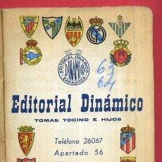 Coleccionismo deportivo: CALENDARIO LIGA FUTBOL , DINAMICO , TEMPORADA 1963 1964 , ORIGINAL , G15. Lote 49981101
