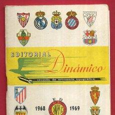 Coleccionismo deportivo: CALENDARIO LIGA FUTBOL , DINAMICO , TEMPORADA 1968 1969 , ORIGINAL , G20. Lote 49981436