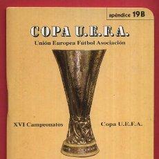 Coleccionismo deportivo: CALENDARIO LIGA FUTBOL , DINAMICO , COPA UEFA 1972 1973 , ORIGINAL , G83. Lote 49982768