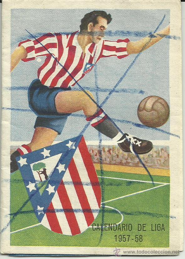 CALENDARIO DE LIGA FÚTBOL 1957-1958 *GENUINO* (Coleccionismo Deportivo - Documentos de Deportes - Calendarios)