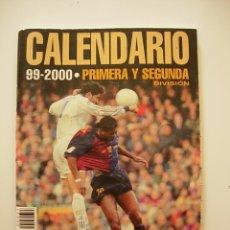 Coleccionismo deportivo: CALENDARIO 1ª DIVISION DE FUTBOL ESPAÑOL LIGA 1999 2000 99 00 DON BALON Nº 31. Lote 50291627