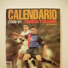 Coleccionismo deportivo: CALENDARIO 1ª DIVISION DE FUTBOL ESPAÑOL LIGA 2000 2001 00 01 DON BALON Nº 34. Lote 50291644