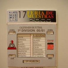 Coleccionismo deportivo: CALENDARIO DE FUTBOL TROQUELADO 1ª DIVISION AÑO 2000 2001 00 01 17 FERIA DE MUESTRAS. Lote 50291674