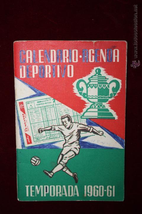 CALENDARIO-AGENDA DEPORTIVO DE LA TEMPORADA 1960-1961 (Coleccionismo Deportivo - Documentos de Deportes - Calendarios)