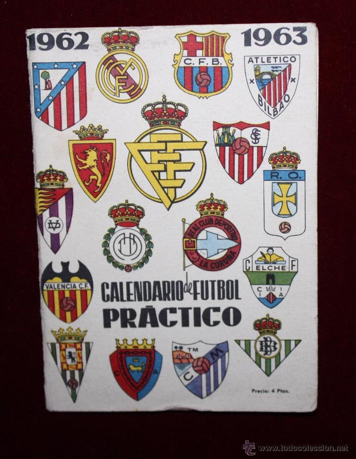 CALENDARIO DE FUTBOL PRÁCTICO. TEMPORADA 1962-1963 (Coleccionismo Deportivo - Documentos de Deportes - Calendarios)