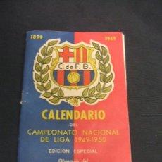 Coleccionismo deportivo: CF BARCELONA - CALENDARIO DEL CAMPEONATO NACIONAL DE LIGA 1949 - 1950, CONMEMORACION BODAS DE ORO. Lote 50513852