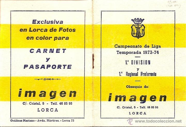 Coleccionismo deportivo: LORCA (MURCIA) - DOS CALENDARIOS TEMPORADAS 1971-72 Y 1973-74 - CON PUBLICIDAD - VER DESCRIPCIÓN - Foto 2 - 50966225