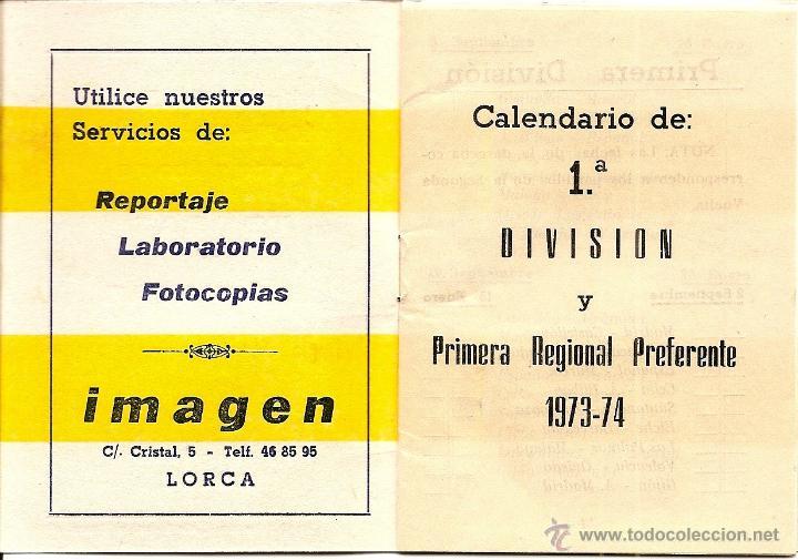 Coleccionismo deportivo: LORCA (MURCIA) - DOS CALENDARIOS TEMPORADAS 1971-72 Y 1973-74 - CON PUBLICIDAD - VER DESCRIPCIÓN - Foto 3 - 50966225
