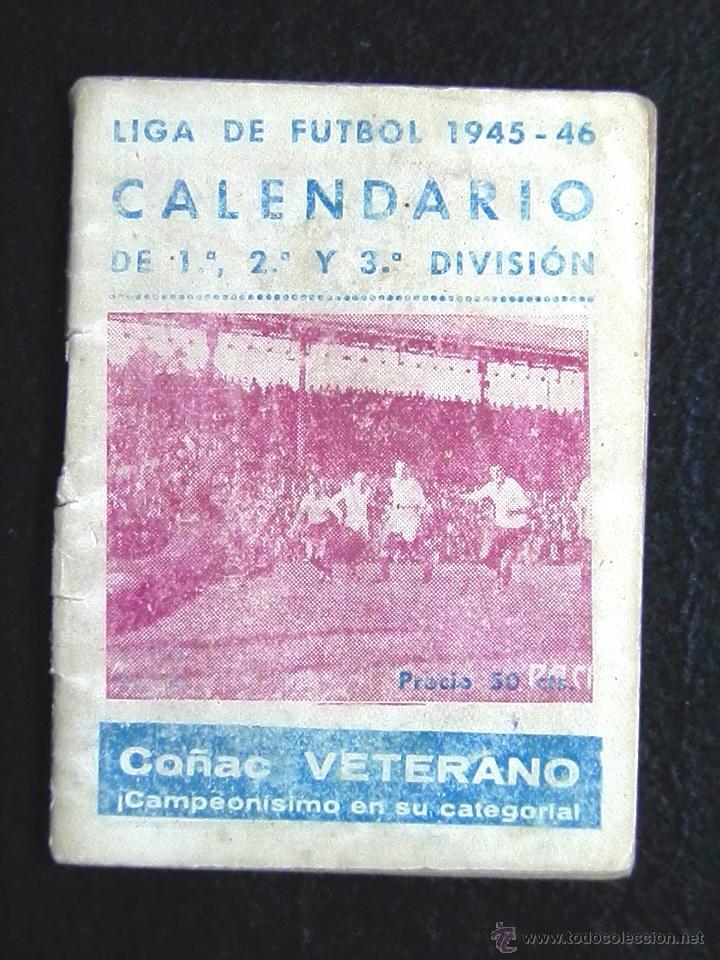 CALENDARIO LIGA DE FUTBOL 1945-46 (Coleccionismo Deportivo - Documentos de Deportes - Calendarios)