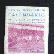 Coleccionismo deportivo: CALENDARIO LIGA DE FUTBOL 1945-46. Lote 51062793