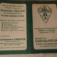 Coleccionismo deportivo: ANTIGUO CALENDARIO FUTBOL ELCHE. Lote 51553486