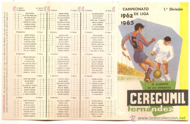 CALENDARIO DE FÚTBOL DE 1962-1963 CON PUBLICIDAD DE CEREGUMIL (Coleccionismo Deportivo - Documentos de Deportes - Calendarios)