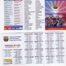 Coleccionismo deportivo: CALENDARI BUTXACA *CAMPIONAT LLIGA 2015-2016*.FEDERACIÓ PENYES DEL FC BARCELONA LLEIDA SUD I FRANJA. Lote 156691693