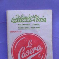 Coleccionismo deportivo: CALENDARIO NACIONAL DE LIGA 1981-1982.LA CASERA. Lote 52954901