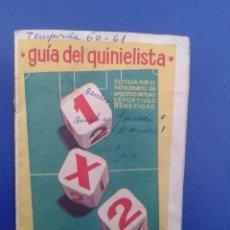 Coleccionismo deportivo: CALENDARIO GUIA DEL QUINIELISTA TEMPORADA LIGA 60 61 1960 1961. Lote 52986448