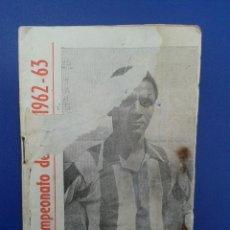 Coleccionismo deportivo: CALENDARIO CAMPEONATO DE LIGA 62 63 1962 1963 BEN BAREK MALAGA. Lote 52986522