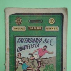 Coleccionismo deportivo: GUIA DEL QUINIELISTA TEMPORADA 1953-54. OBSEQUIO DE LA DIPUTACION DE VALENCIA. Lote 53901253