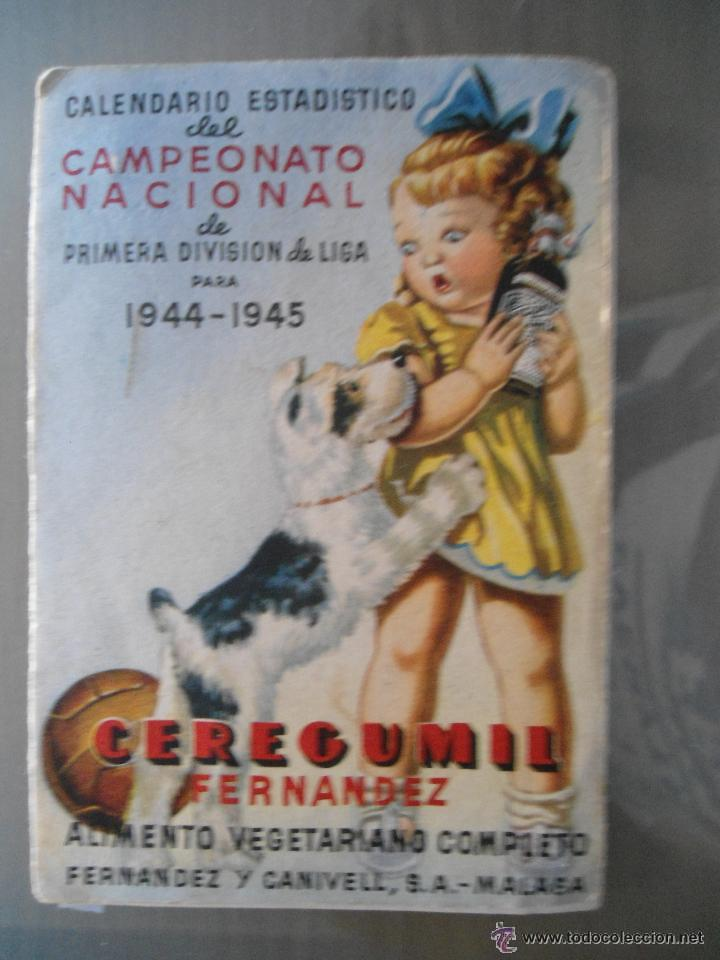 ANTIGUO CALENDARIO ESTADISTICO CAMPEONATO NACIONAL PRIMERA DIVISION 1944-1945 (Coleccionismo Deportivo - Documentos de Deportes - Calendarios)
