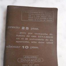 Coleccionismo deportivo: ANUARIO DINAMICO 1970 - 1971. Lote 54121793