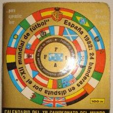 Coleccionismo deportivo: CALENDARIO DINAMICO MUNDIAL 1982 ----- (REF-HAMIMU1CEES1). Lote 54562555