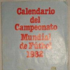 Coleccionismo deportivo: CALENDARIO MUNDIAL 1982 COCA COLA ---- (REF-HAMIMU1CEES1). Lote 54562579